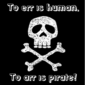 Pirate Day | Funny T-Shirts | Custom Tshirts Houston